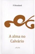 A Alma no Calvário