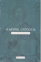 A Moral Católica (Quadrante)
