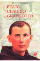 Beato Claudio Granzotto - Um Artista Franciscano do Século XX