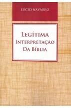 Legítima Interpretação da Bíblia (Nebli) (FAC-SÍMILE)