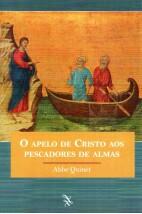 O Apelo de Cristo aos Pescadores de Almas
