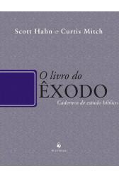 O Livro do Êxodo - Cadernos de Estudo Bíblico