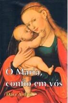Ó Maria, confio em vós (FAC-SÍMILE)