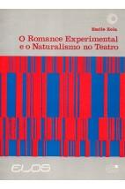 O Romance Experimental e o Naturalismo no Teatro (Livro antigo e amarelado)