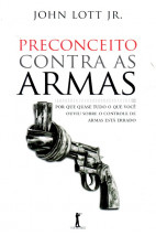 Preconceito Contra as Armas