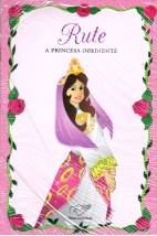 Rute - A Princesa Obediente
