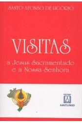 Visitas a Jesus Sacramentado e a Nossa Senhora (Santuário)