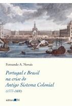 Portugal e Brasil na crise do Antigo Sistema Colonial (1777-1808)