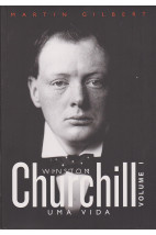Churchill: Uma Vida (Vol. 1)