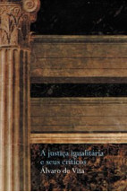 A justiça igualitária e seus críticos