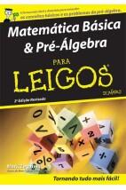 Matemática Básica & Pré-Álgebra para leigos