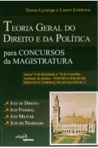 Teoria geral do direito e da política para concursos da magistratura