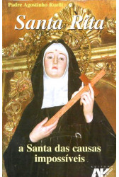 Santa Rita: a Santa das Causas Impossíveis